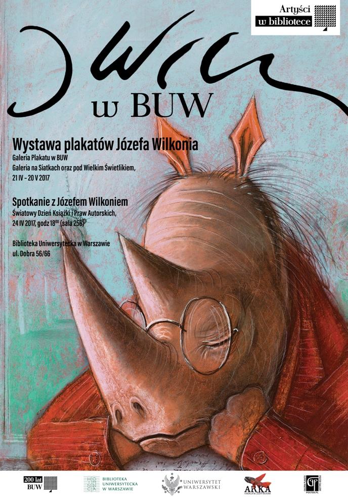 Wystawa plakatów Józefa Wilkonia w Bibliotece Uniwersyteckiej w Warszawie 21.04 do 20.05