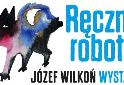 """""""Józef Wilkoń.Ręczna robota """"wystawa z cyklu Mistrzowie Ilustracji w Muzeum Karykatury w Warszawie"""